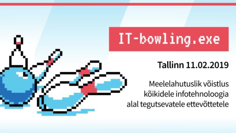 IT-Bowling toimub juba tuleval esmaspäeval! (Registreermine kuni 10.02)